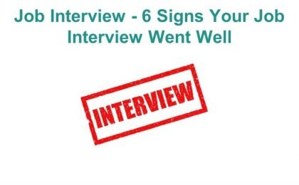 Job Interview - 6 Signs Your Job Interview Went Well
