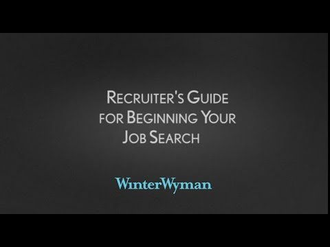 Recruiter's Guide for Beginning Your Job Search