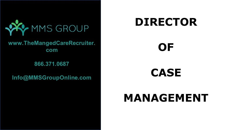 Director of Case Management – Atlanta GA