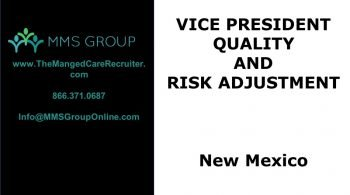 Managed Care VP Quality And Risk Adjustment Job New Mexico