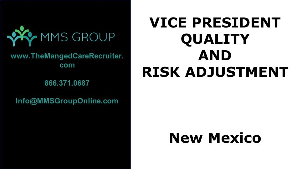VP Quality and Risk Adjustment Job – New Mexico