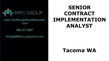 Sr Contract Implementation Analyst Job Tacoma WA