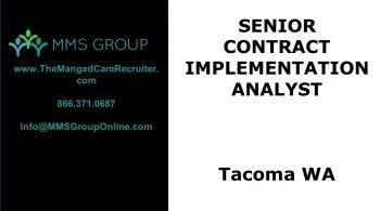 Sr Contract Implementation Analyst Job Tacoma WA